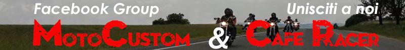 Gruppo Facebook Moto Custom e Cafe Racer